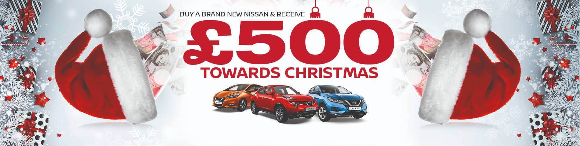 £500 Towards Chirstmas - Nissan