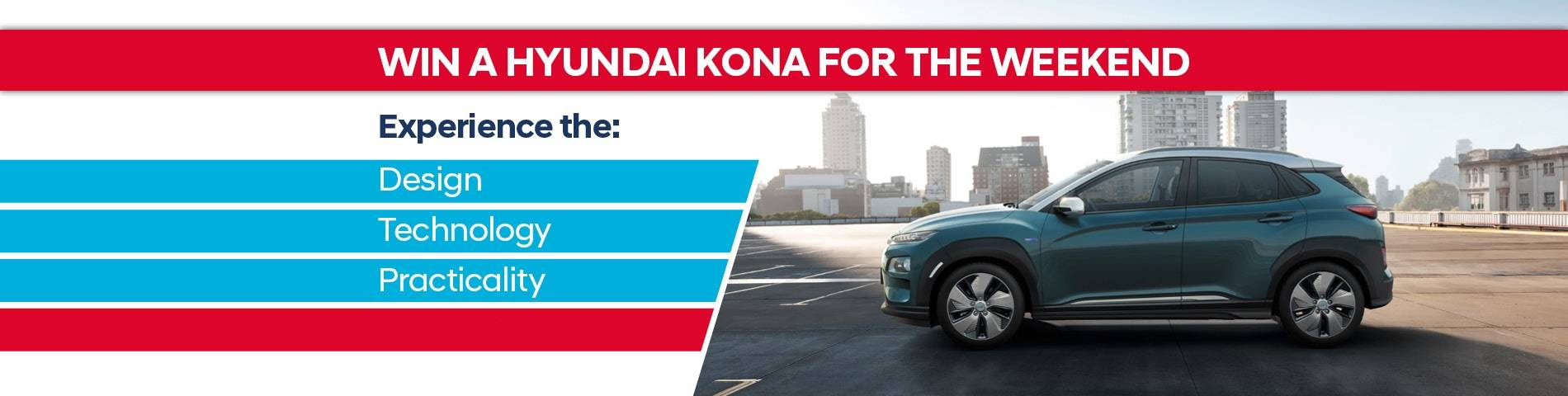 Hyundai Kona Win Weekend Competition