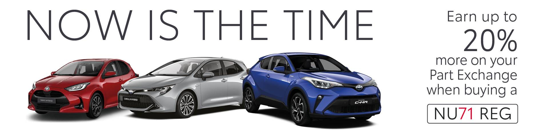 Now is the time Toyota